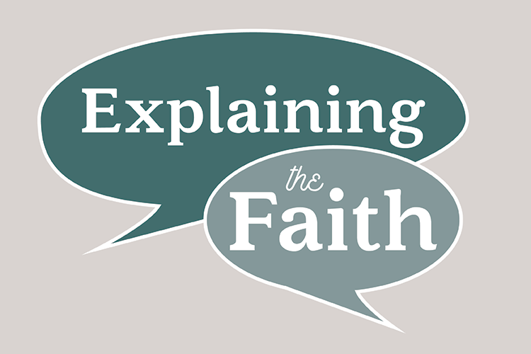 Explaining the Faith